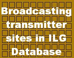 Broadcasting Transmitter Sites listed in ILG Database (update June 15th 2020)