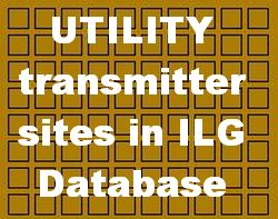 UTILITY Transmitter Sites (Non-Broadcasting) listed in ILG (update June 15th 2020)